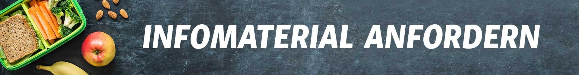 Infomaterial anfordern Banner - Ernährungsberater